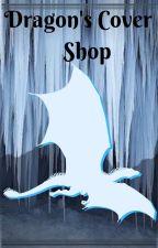 Dragon's Cover Shop by DragonnRider