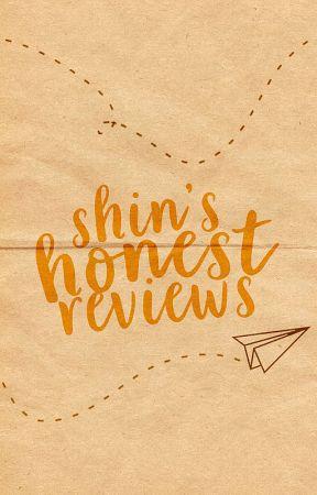 Shin's Honest Reviews by shinrili