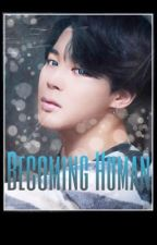 Becoming Human by TAEstful_Cherry