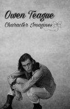 Owen Teague | Character Imagines  by TheonlythingIwant