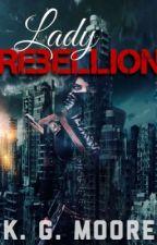 Lady Rebellion (The Rewrite) by Littlek978