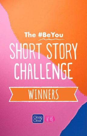 The #BeYou Short Story Challenge- Winning Entries by beauty