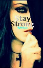 Stay Strong by alinaLora