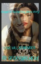 Love Will Remeber (SEQUEL TO THE BAD BOY JELENA STORY) by geekygirlhere