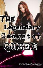 The Legendary Gangster Queen by galwaygurlll