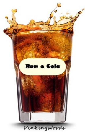 Rum e Cola by Pinkingwords