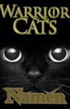 Warrior Cats Namen by Nachtherz