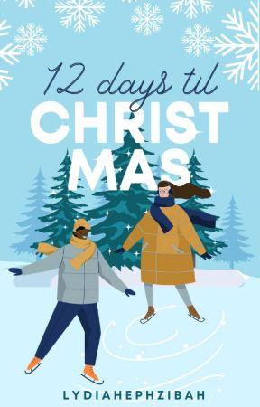 12 Days 'til Christmas by lydiahephzibah