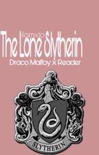 𝐓𝐡𝐞 𝐋𝐨𝐧𝐞 𝐒𝐥𝐲𝐭𝐡𝐞𝐫𝐢𝐧 ⁝ Draco Malfoy x Reader |Year 1| by ilomxlo