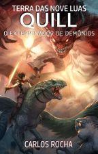 Quill - O Exterminador de Demônios by carlosmrocha