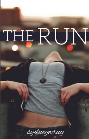 The Run ©2014 Sydney Wray