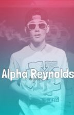 Alpha Reynolds (Carter Reynolds Werewolf Fanfic) by angeleekloochico