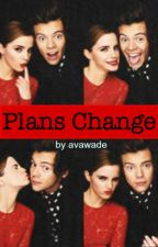 Plans Change (1D)- ON TEMPORARY HOLD by avawade