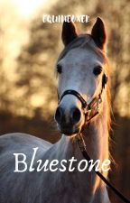 Bluestone by equineoxer