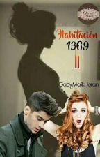 Habitacion 1369 II -Zayn Malik y _____- TERMINADA by GabyMalikHoran123
