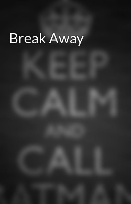 Break Away by LachlanHogan