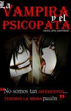 La vampira y el psicópata |Jeff The Killer| by _Jacke_