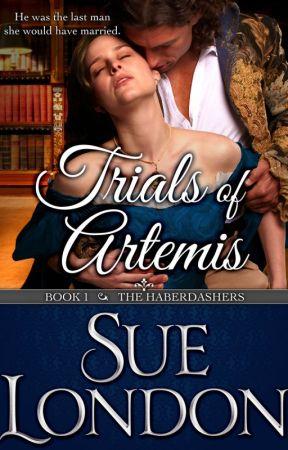 Trials of Artemis (Haberdashers Book One) by Sue London by cmdrsue