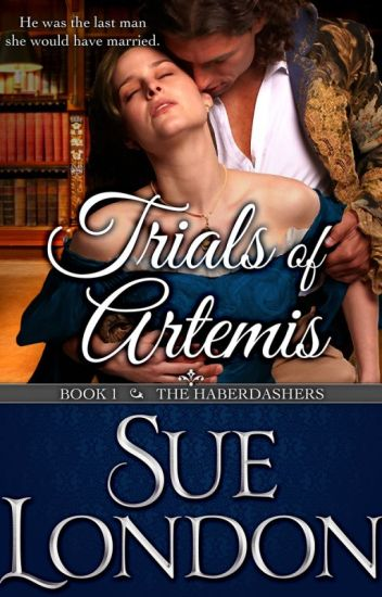 Trials of Artemis (Haberdashers Book One) by Sue London