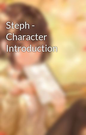 Steph - Character Introduction by sim2kid