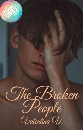 The Broken People [Book 2] by valentina7writer