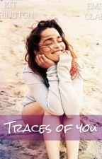 Traces of You (Kit Harington & Emilia Clarke) by haringtonsmiles