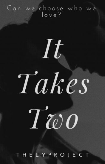 It Takes Two(boyxboy)