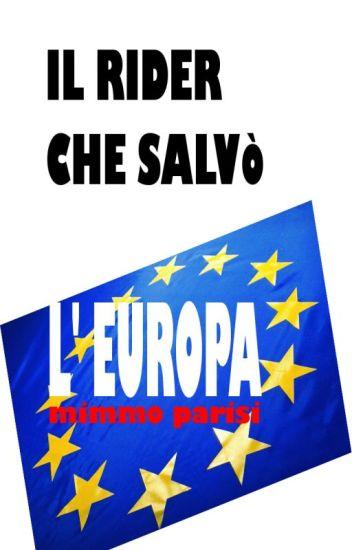 Il rider che salvò l'Europa