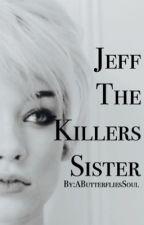 Jeff The Killer's Sister by BANGMYBANGTAN