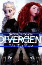 The Big Five (Divergent) by UnderDarkness