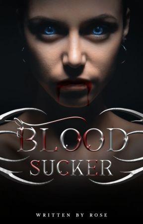 Blood Sucker by lovechild777
