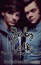 Baby Talk *Larry Mpreg one-shot* by SmileBeautiful123