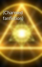 (Charmed fanfiction) by NyxandShadow2