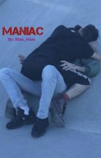 Maniac by blue_jules