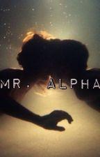 Mr. Alpha by SarcasticQueen123