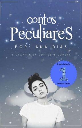 Contos Peculiares  by anny__dyas