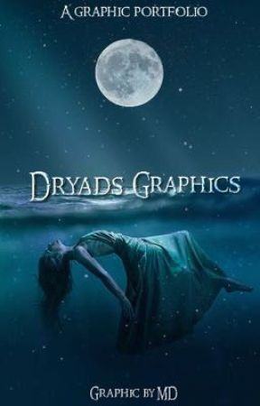 Dryads Graphics by MysteriousDryad