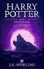 Remy Potter and the Prisoner of Azkaban by AceQuinnXXX