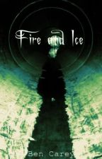 Fire and Ice by BenCarey