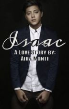 ISAAC (A KathNiel FanFic) [ON HIATUS] by drunktyping_