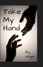 Take My Hand by boyloveangel