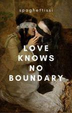 Love Knows No Boundaries  by spaghettissi
