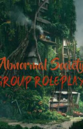 Abnormal Society [GROUP ROLEPLAY] by YesterToday
