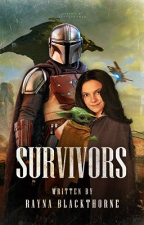 SURVIVORS ▷ The Mandalorian by faithrewarded