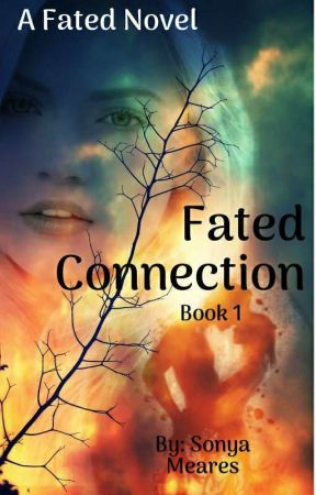 Fated Connection (Book 1) by brighteyez1610