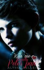 Kiss Me Deadly Peter Pan by Alyssa_belle18