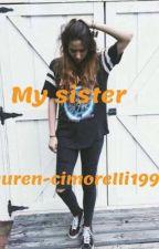 My sister by Lauren-cimorelli1998