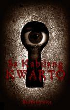 Sa Kabilang Kwarto [HIATUS] by BadReminisce