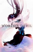 World's Devil- Naruto fanfic  by camellia-