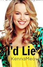 I'd Lie (Harry Styles Fanfiction) by KennaMeow